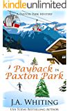 Payback in Paxton Park (A Paxton Park Mystery Book 4)