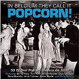 In Belgium They Call It Popcorn! [Double CD]