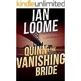 Quinn and the Vanishing Bride (Liam Quinn Mysteries Book 4)