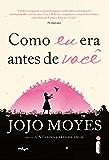 Como eu era antes de você (Portuguese Edition)