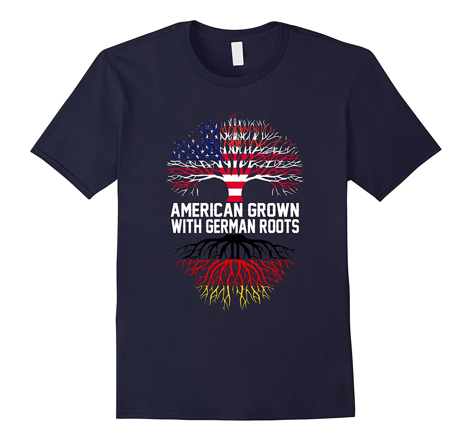 American Grown With German Roots Quality Germany T-Shirt-CD