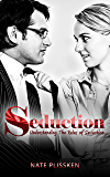 Seduction: Understanding The Rules of Seduction