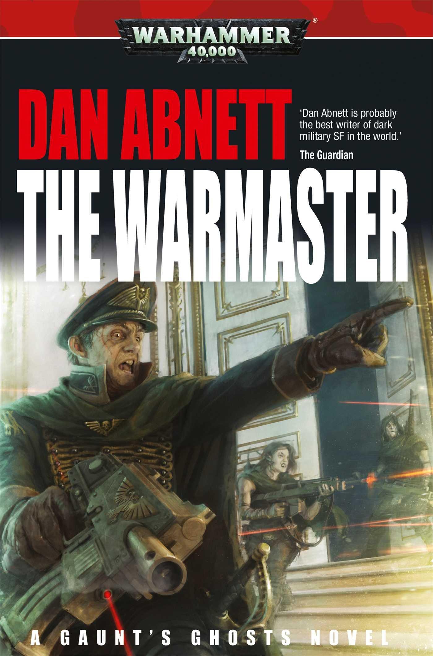 The Warmaster (gaunt's Ghosts): Dan Abnett: 9781849705318: Amazon: Books