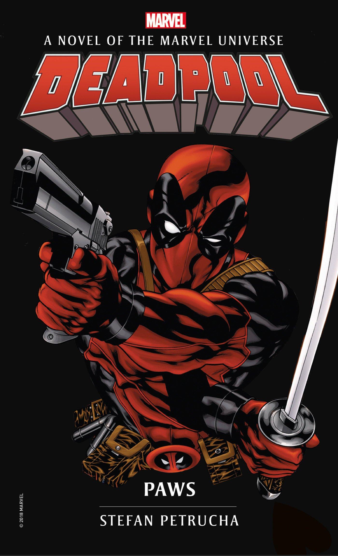 Download Deadpool: Paws: A Novel of the Marvel Universe (Marvel Novels) ebook