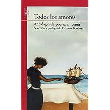 TODOS LOS AMORES (ANTOLOGIA)