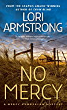 No Mercy: A Mystery (A Mercy Gunderson Mystery)