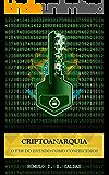 Criptoanarquia: O fim do Estado como conhecemos