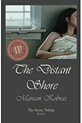 The Distant Shore (Stone Trilogy Book 1) Kindle Edition