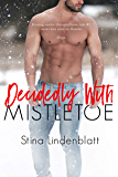 Decidedly With Mistletoe (By the Bay Book 4)
