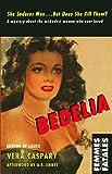 Bedelia (Femmes Fatales: Women Write Pulp)