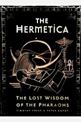 The Hermetica: The Lost Wisdom of the Pharaohs Kindle Edition