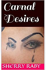 Carnal Desires (The Sisters Book 6) Kindle Edition