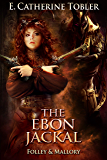 The Ebon Jackal (Folley and Mallory Book 6)