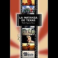 Matanza de Texas, La. Tobe Hooper (1974) (Guías