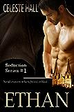 Ethan (Seduction Book 1) (English Edition)