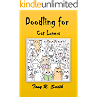 Doodling for Cat Lovers: How to draw Cats