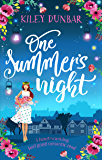 One Summer's Night: An uplifting, gorgeously romantic, feel good read