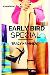 Early Bird Special Kindle Edition
