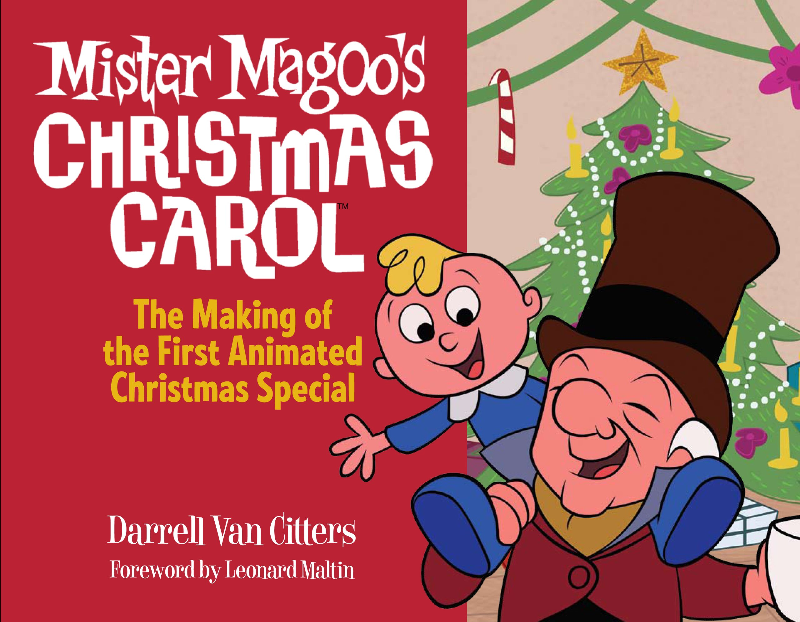 Mister Magoo\'s Christmas Carol: The Making of the First Animated ...