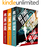"The ""No Time"" Boxed Set Featuring Michael Collins: No Time To Run; No Time To Die; No Time Hide (Legal Thriller Featuring Michael Collins)"