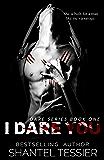 I Dare You (Dare Series  Book 1) (English Edition)