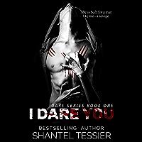 I Dare You: A Dark High School Bully Romance (Dare Series Book 1) (English Edition)