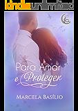 Para Amar e Proteger