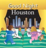 Good Night Houston (Good Night Our World)