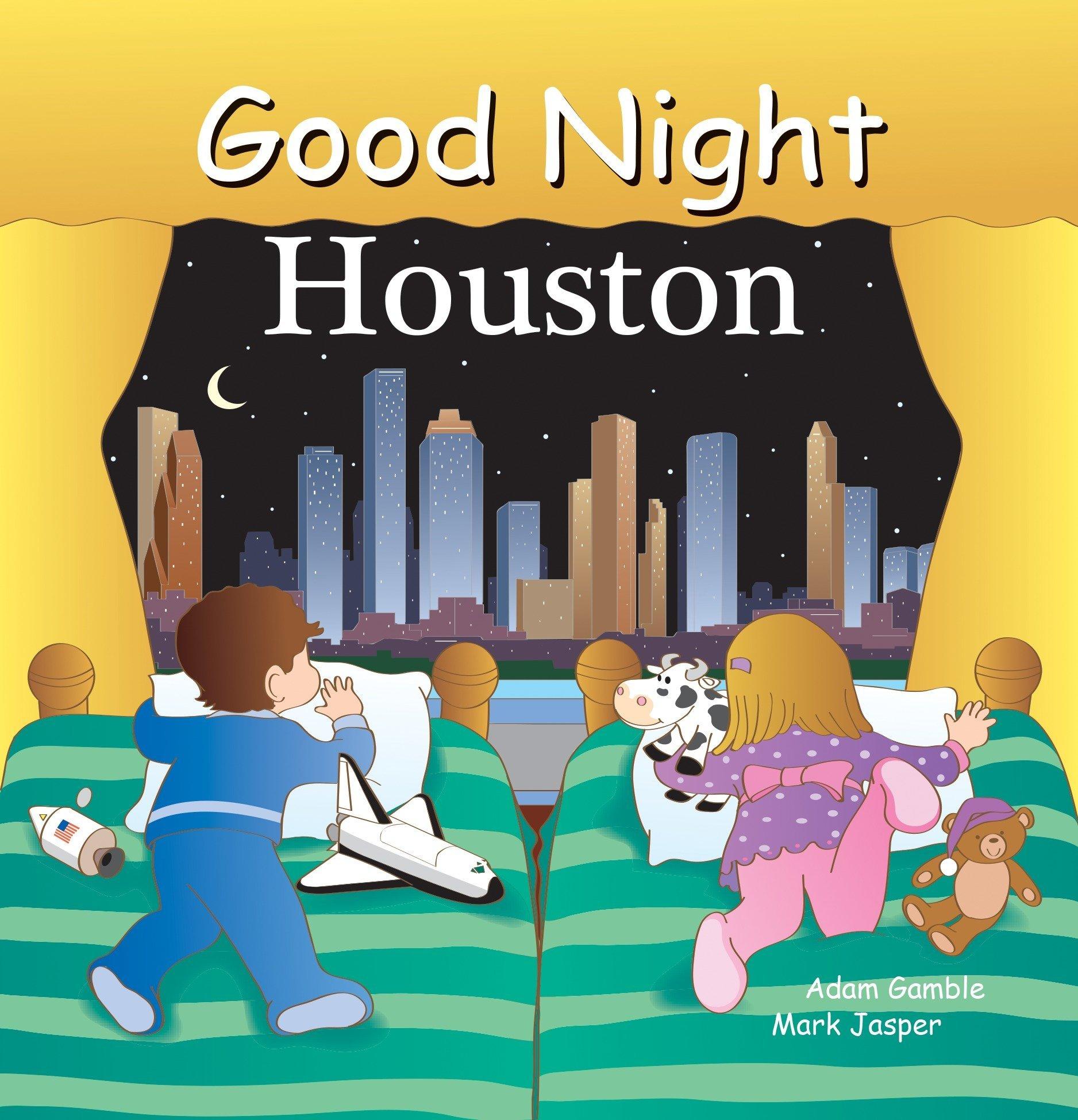 Good Night Houston Good Night Our World Adam Gamble Mark Jasper