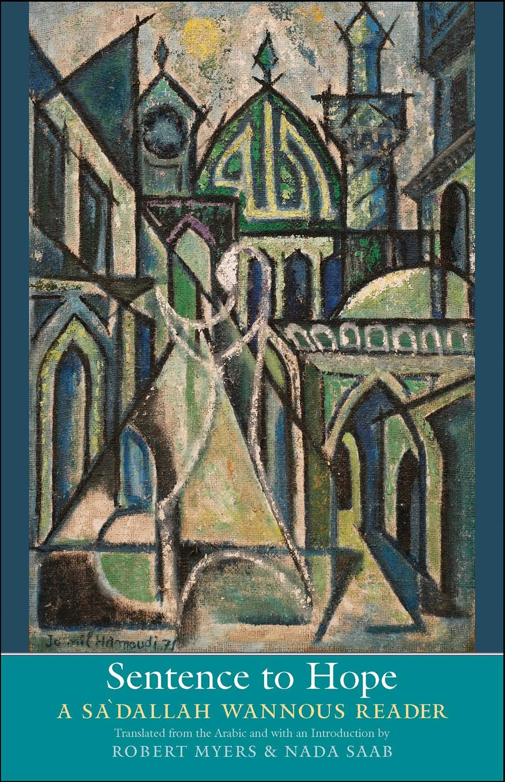 Sentence to Hope: A Sa'dallah Wannous Reader (The Margellos