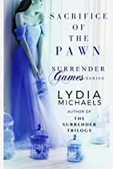Sacrifice of the Pawn: Spin-Off of The Surrender Trilogy (Surrender Games Book 1)