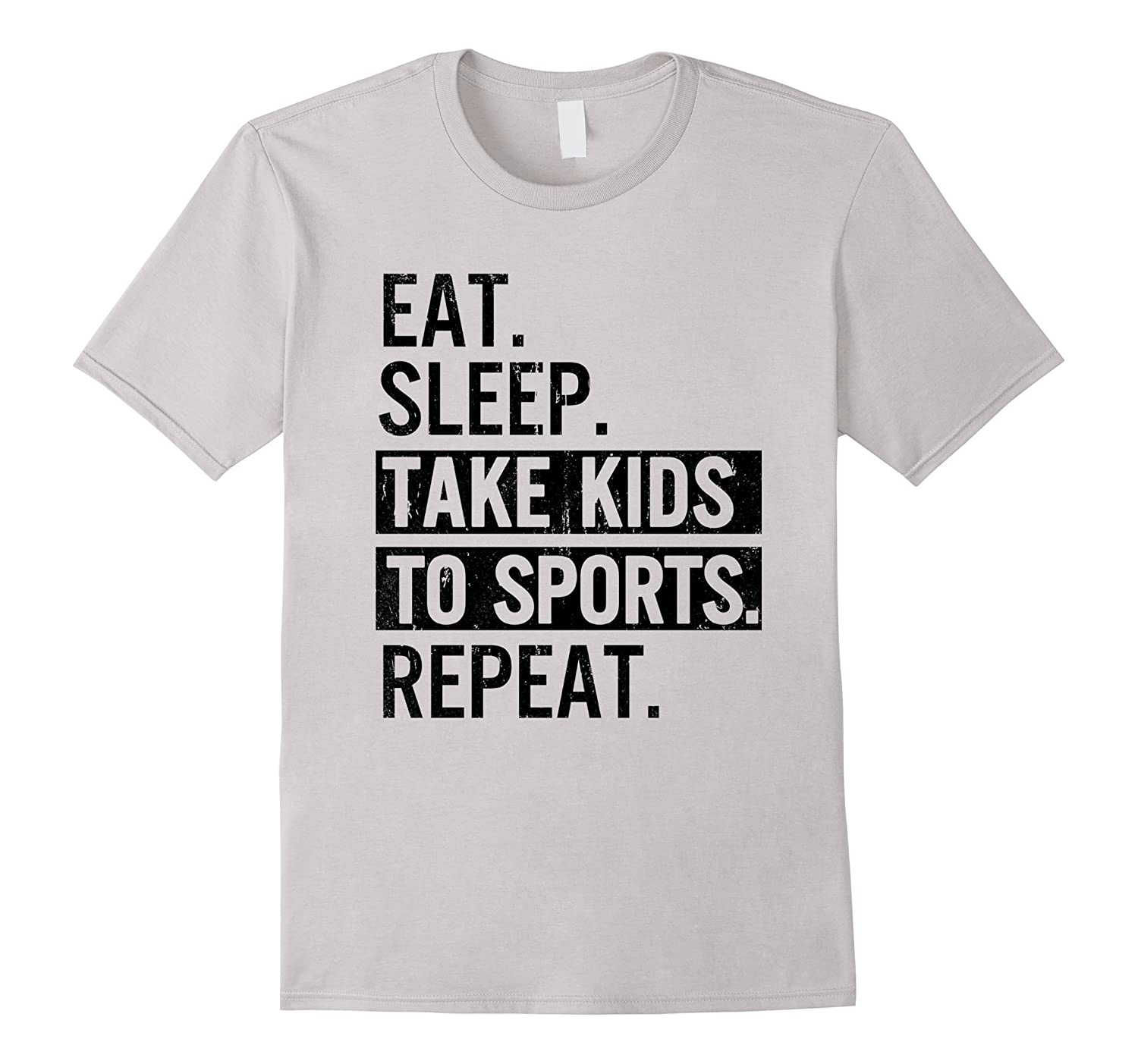 VINTAGE Gift Eat Sleep Take Kids to Sports Repeat T-Shirt-TD