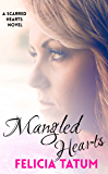 Mangled Hearts: Francesca and Cade (Scarred Hearts Book 1)