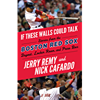 If These Walls Could Talk: Boston Red Sox (English Edition)
