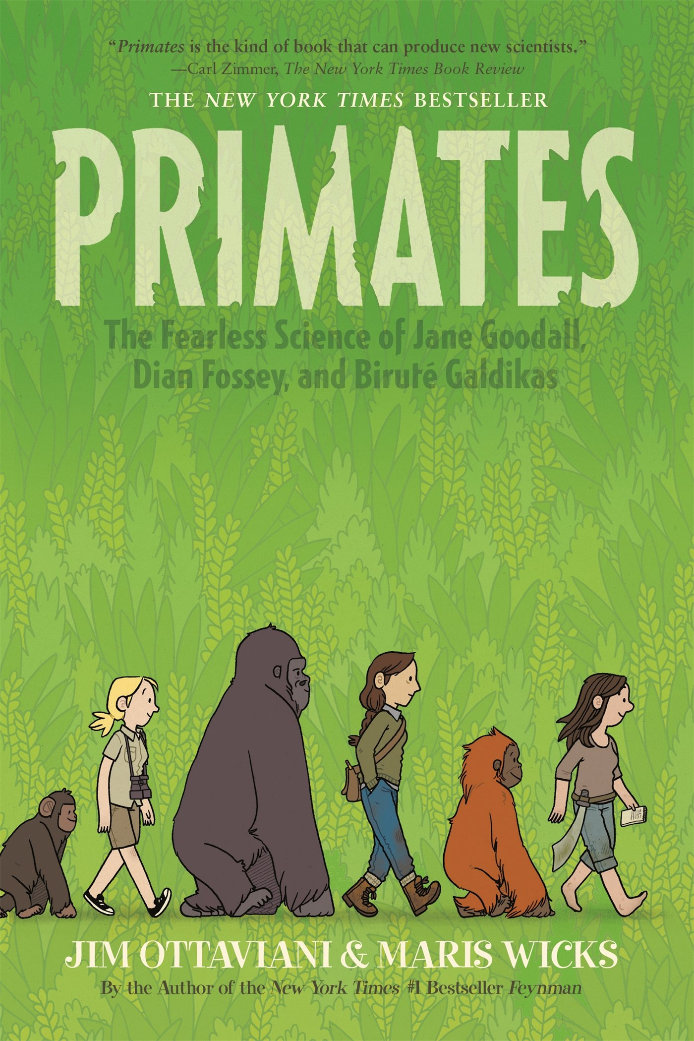 Primates: The Fearless Science Of Jane Goodall, Dian Fossey, And Birut�  Galdikas