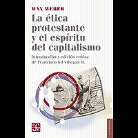 La ética protestante y el espíritu del capitalismo (Sociologia) (Spanish Edition)