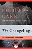 The Changeling (The Daughters of England)