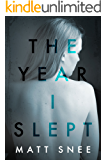 The Year I Slept
