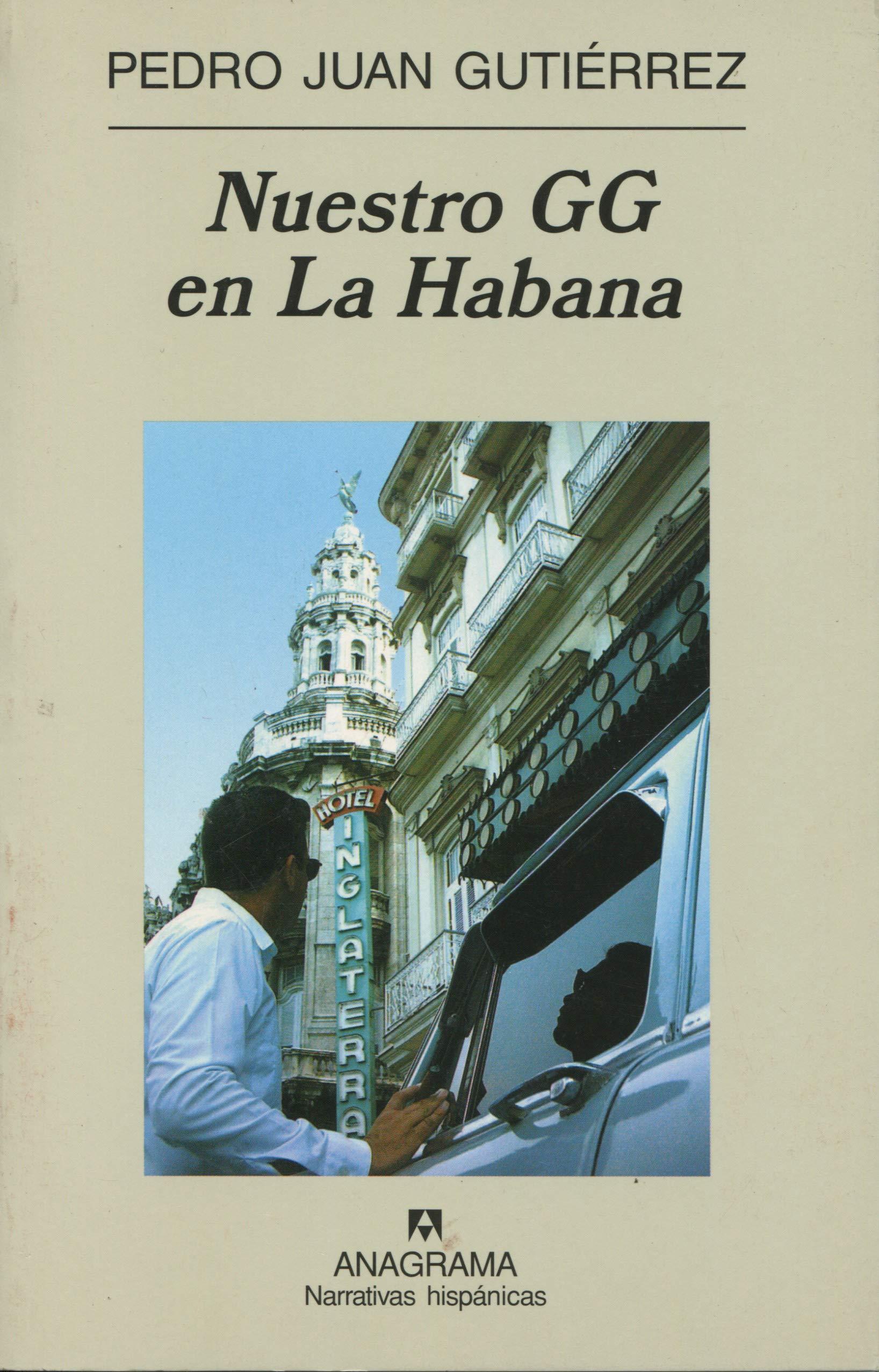 Nuestro GG en la Habana: 365 (Narrativas hispánicas): Amazon ...