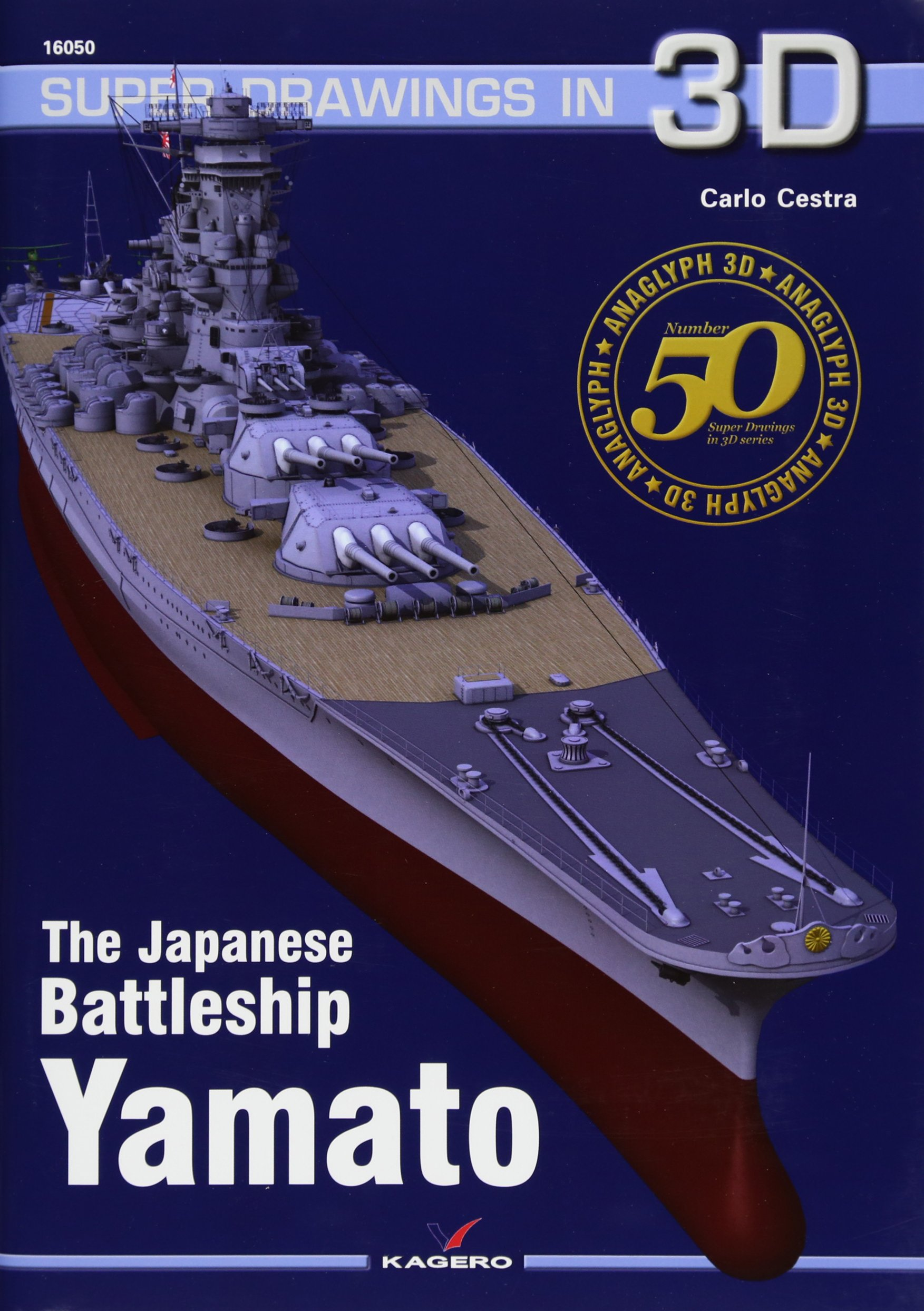 The Japanese Battleship Yamato (Super Drawings in 3d, Band 50)