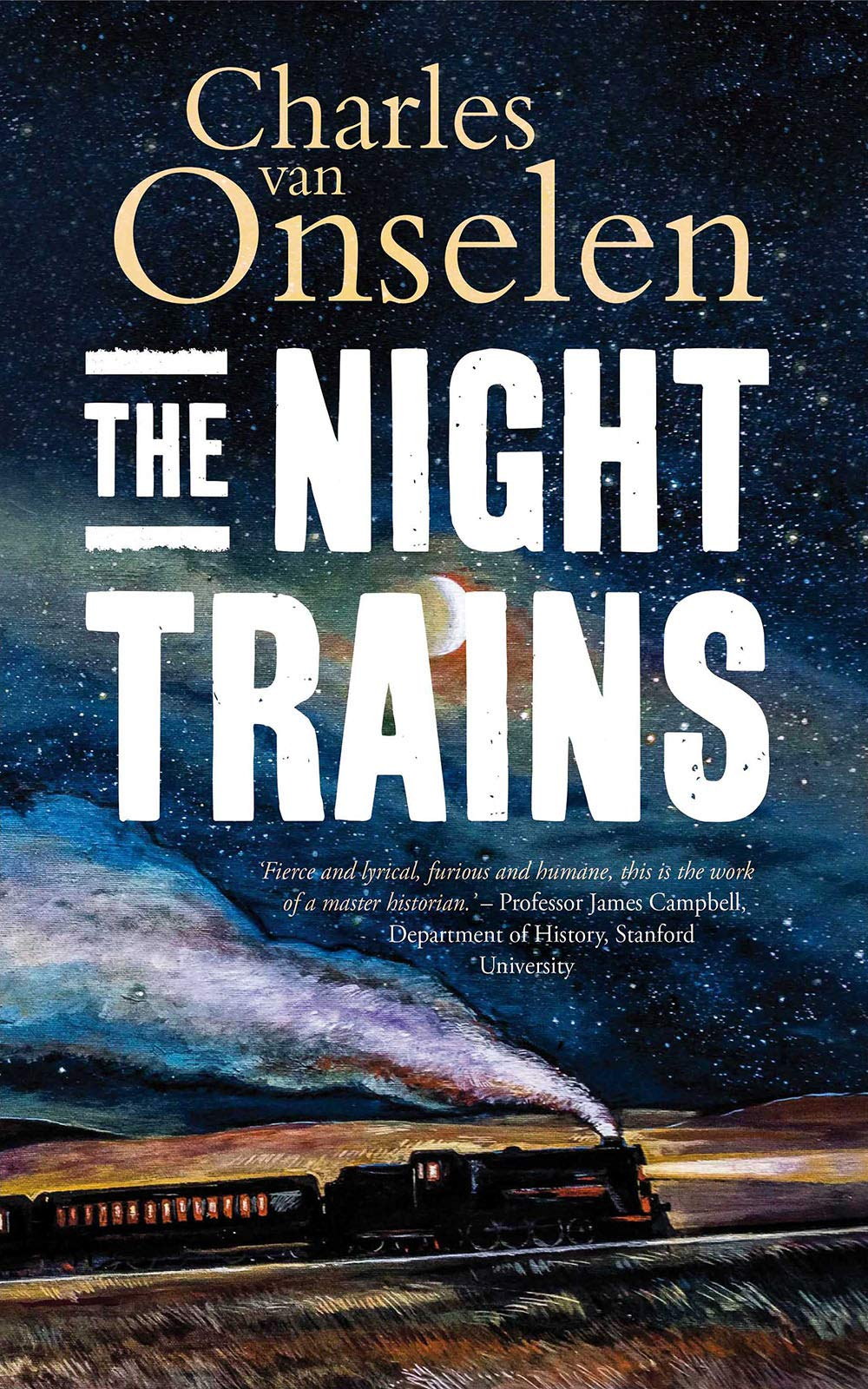 The Night Trains  Moving Mozambican Miners To And From The Witwatersrand Mines Circa 1902–1955  English Edition