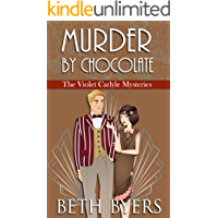Murder By Chocolate: A Violet Carlyle Historical Mystery (The Violet Carlyle Mysteries Book 12)