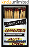 Conspiracy Connoisseur (Edwin Burrows Book 3)