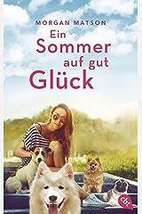 Ein Sommer auf gut Glück (German Edition) Kindle Edition