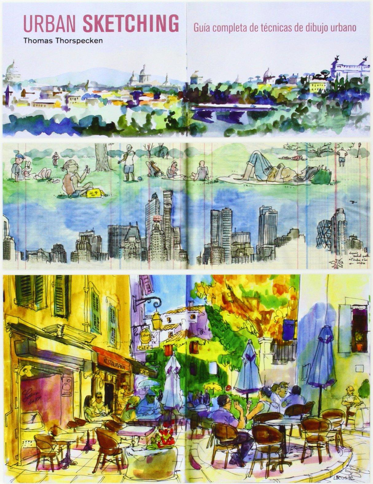 Urban sketching : guía completa de técnicas de dibujo urbano