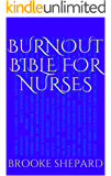 Burnout Bible for Nurses