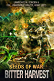 Bitter Harvest (Seeds of War Book 3)
