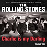 Charlie Is My Darling (Deluxe Edition)