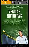 Vendas Infinitas: Diferentes Técnicas Que Foram Projetadas Para Aumentar Suas Vendas