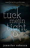 Tuck Me in Tight (The Claire Goodnite Series Book 2)